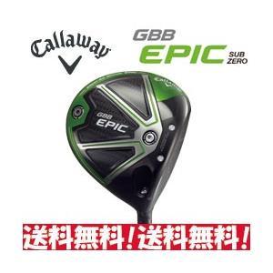 キャロウェイ GBB EPIC Sub Zero ドライバー カスタムシャフト装着 日本モデル|tksports