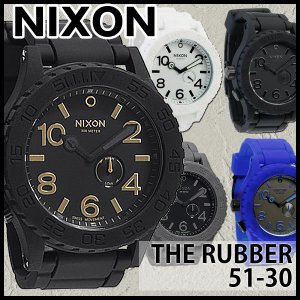 NIXON 腕時計 メンズ THE RUBBER 51-30 ラバー A236-000 A236-100 A236-1041 A236-195 A236-306 ダイバーズウォッチ|tokeiten