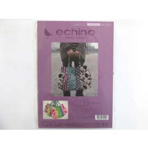 echino ふんわりバッグ パターン|tomoya