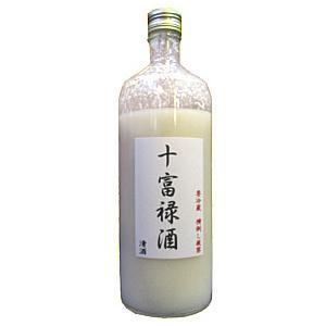 東薫 十富禄酒(どぶろく) 600ml×6入|toshimaya