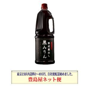 三菱商事 熟成蔵出し 黒みりん 1.8Lペット×6|toshimaya