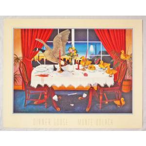 アメリカ製アートポスター モンテ・ドラック作 「Dinner Goose 」 シ−トサイズ71X56cm 特価|touo