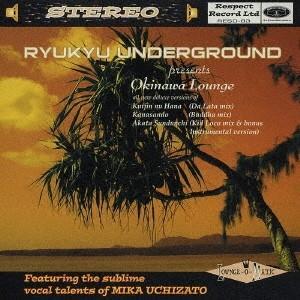 琉球アンダーグラウンド 琉球アンダーグラウンド Presents Okinawa Lounge 12cmCD Single|tower
