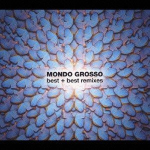 Mondo Grosso MONDO GROSSO Best+Best Remixes CD|tower