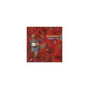 Sly & Robbie Mambo Taxi CD|tower