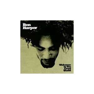 Ben Harper Welcome To The Cruel World CD