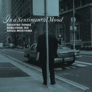 本田竹曠 イン・ア・センチメンタル・ムード CDの商品画像