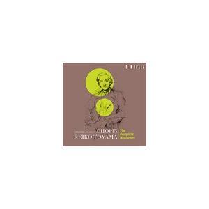 遠山慶子 ショパン:ノクターン全集 CD