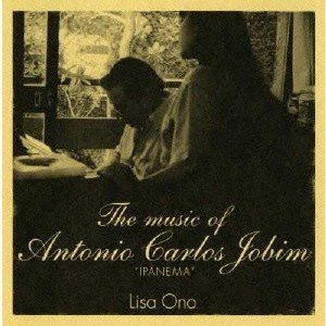 小野リサ The music of Antonio Carlos Jobim