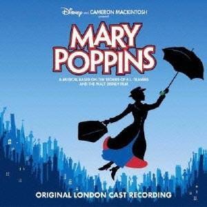 Various Artists メリー・ポピンズ ロンドン・キャスト・ミュージカル版 CD