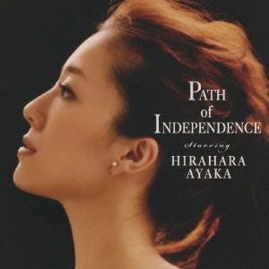 平原綾香 Path of Independence CD...