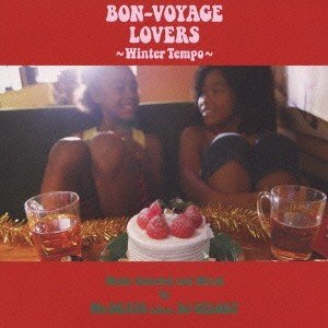 Mr.BEATS a.k.a.DJ CELORY BON-VOYAGE LOVERS 〜Winter Tempo〜 Music Selected and mixed BY MR.BEATS a.k.a. DJ CELO CD|tower