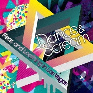 Fear, and Loathing in Las Vegas Dance & Scream<タワーレコード限定> CD|tower