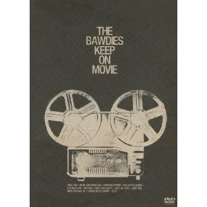 THE BAWDIES KEEP ON MOVIE DVD