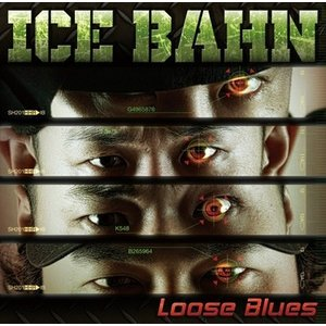 ICE BAHN Loose Blues CD