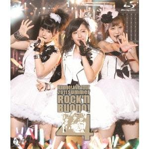Buono! Buono! ライブツアー2011 summer 〜Rock'n Buono! 4〜 ...