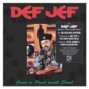 Def Jef ジャスト・ア・ポエット・ウィズ・ソウル : デラックス・エディション CD