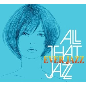 All That Jazz EVER JAZZ CD