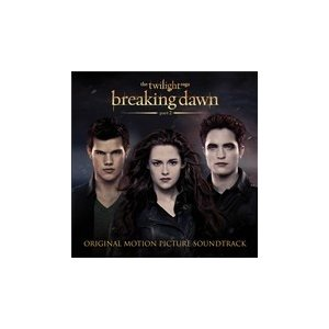 Original Soundtrack The Twilight Saga : Breaking D...