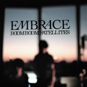 Boom Boom Satellites EMBRACE<通常盤> CD|tower