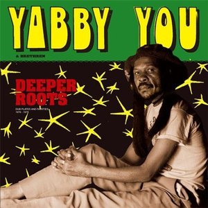 Yabby You ディーパー・ルーツ CD