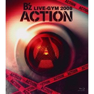 B'z B'z LIVE-GYM 2008 -ACTION- Blu-ray Disc