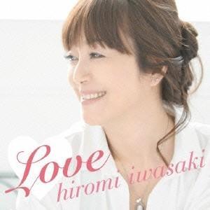 岩崎宏美 Love<通常盤> CD