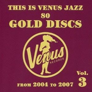 Various Artists ディス・イズ・ヴィーナス・ジャズ〜ヴィーナス・ゴールド・ディスクのす...
