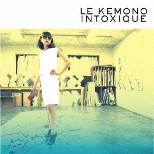 けもの LE KEMONO INTOXIQUE CD
