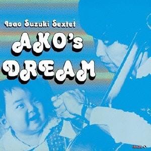 鈴木勲セクステット AKO'S DREAM Blu-spec CD