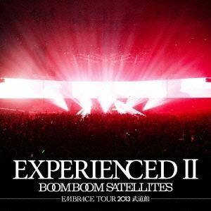 Boom Boom Satellites EXPERIENCEDII-EMBRACE TOUR 2013 武道館- [CD+DVD]<通常盤> CD tower
