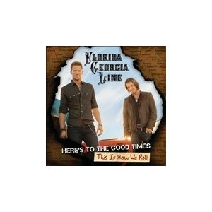 Florida Georgia Line Here's To The Good Times...This Is How We Roll [CD+DVD] CD