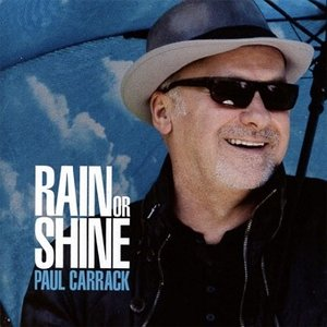 Paul Carrack レイン・オア・シャイン CD