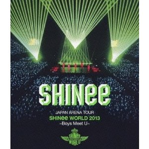 SHINee JAPAN ARENA TOUR SHINee WORLD 2013〜Boys Meet U〜<通常盤> Blu-ray Disc
