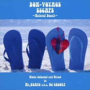 Various Artists BON-VOYAGE ESCAPE 〜Natural Beach〜 Music selected and Mixed by Mr.BEATS a.k.a DJ CELORY CD|tower