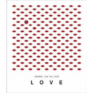 "嵐 ARASHI Live Tour 2013""""LOVE""""Blu-ray Disc"