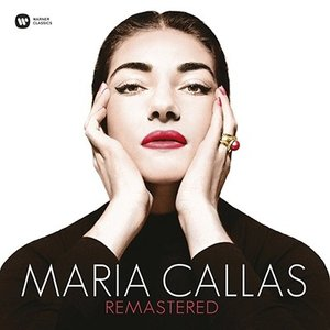 マリア・カラス Maria Callas - Remastered<完全限定特別生産盤> LP