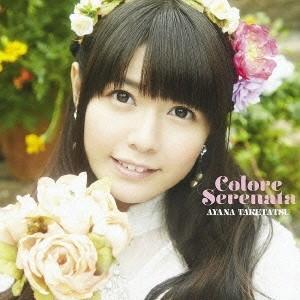 竹達彩奈 Colore Serenata [CD+DVD]<初回盤> CD ※特典あり