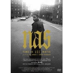 Nas Nas/タイム・イズ・イルマティック DVD