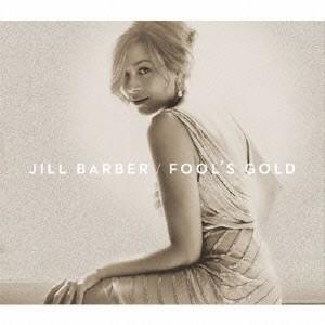 Jill Barber フールズ・ゴールド CD