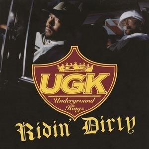 UGK (Underground Kingz) Ridin' Dirty LP