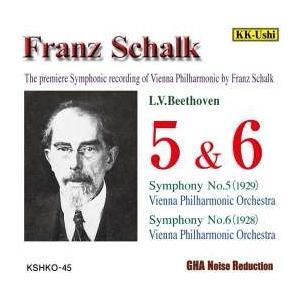 フランツ・シャルク ベートーヴェン: 交響曲第5番「運命」& 第6番「田園」 CD