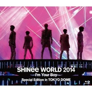 SHINee SHINee WORLD 2014 〜I'm Your Boy〜 Special Edition in TOKYO DOME<通常盤> Blu-ray Disc