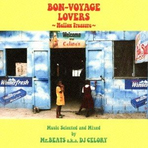 Various Artists BON-VOYAGE LOVERS 〜Mellow Treasure〜 Music Selected and Mixed by Mr.BEATS a.k.a DJ CELORY CD