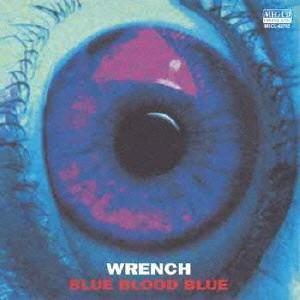 WRENCH BLUE BLOOD BLUE MEG-CD