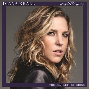 Diana Krall Wallflower: The Complete Sessions CD