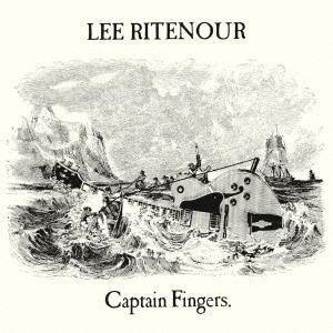 Lee Ritenour キャプテン・フィンガーズ<期間生産限定スペシャルプライス盤> CD
