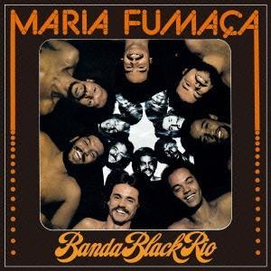 Banda Black Rio マリア・フマーサ<初回限定生産盤> CD