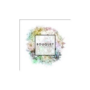 The Chainsmokers Bouquet<完全生産限定盤> CD