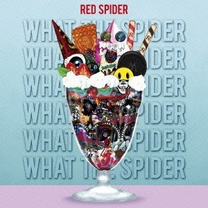 RED SPIDER WHAT THE SPIDER CD